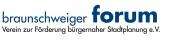 BRAUNSCHWEIGER FORUM, Verein zur Förderung bürgernaher Stadtplanung e. V.